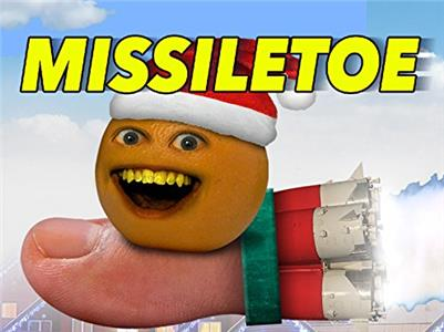 Annoying Orange Music Videos Missle Toe (2014–2017) Online HD