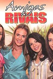 Amigas e Rivais Episode dated 11 September 2007 (2007– ) Online HD