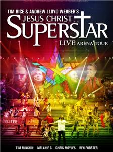 Jesus Christ Superstar: Live Arena Tour (2012) Online HD