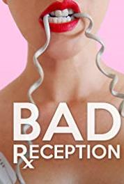 Bad Reception Model Behaviour (2016– ) Online HD