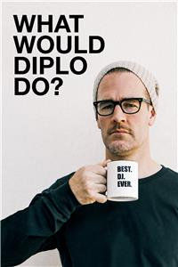 What Would Diplo Do?  Online HD