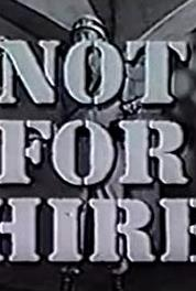 Not for Hire One Quart of Sorrow (1959– )