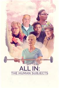 All In: The Human Subjects  Online HD